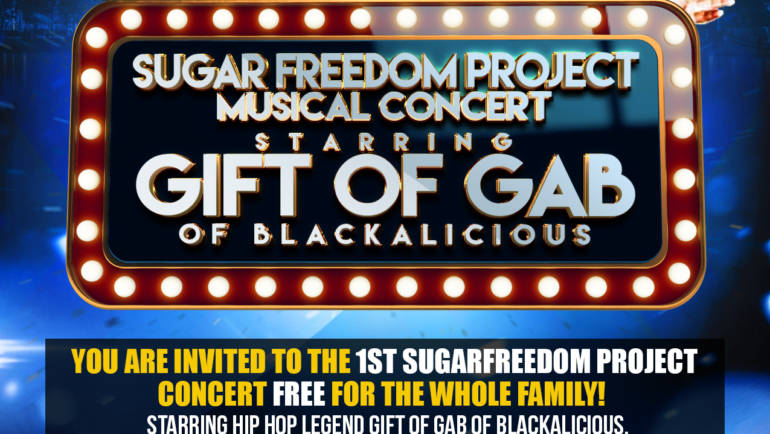 Sugar Freedom Project Musical Concert – Starring Gift of Gab of Blackalicious